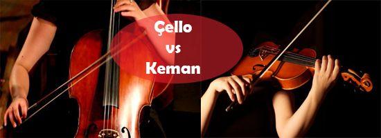 Çello ve Kemanı Detaylı video anlatım ile kıyaslıyoruz! http://keman-kursu.com/keman-ve-cello-karsilastirmasi/