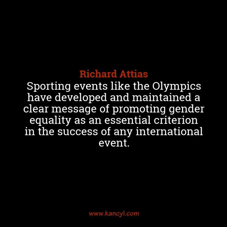 """""""Sporting events like the Olympics have developed and maintained a clear message of promoting gender equality as an essential criterion in the success of any international event."""", Richard Attias"""