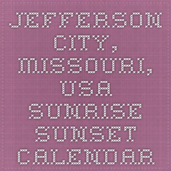 Jefferson City Missouri Usa Sunrise Sunset Calendar