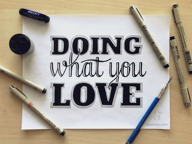 Doing What You Love  - hand lettering