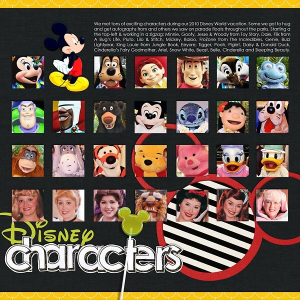 great disney character's layout...Scrapbook Disney, Character Photos, Disney Layout, Disney Scrapbook Layouts, Disney Scrapbook Pages Ideas, Disney Scrapbook Ideas, Disney Scrapbooking Great, Disney Scrapbooking Christy, Disney Characters
