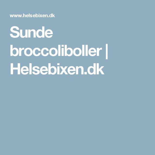Sunde broccoliboller | Helsebixen.dk