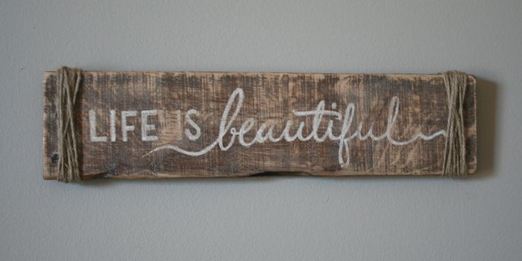This vintage-inspired, reclaimed wood sign would be great to display in any room of your home as a reminder that life is a beautiful thing.  This sign is hand-lettered, completely freehand (no vinyl, no stencils, no nonsense). It was been aged with our three step antiquing process, sealed with ...