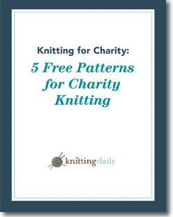 Knitting for Charity: 5 Free Patterns for Charity Knitting Baby Beanie Blanket Toy Shawl Earflap Hats