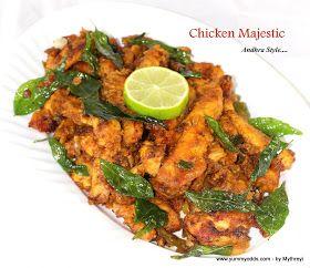Yum! Yum! Yum!: Chicken Majestic ( Andhra Style )