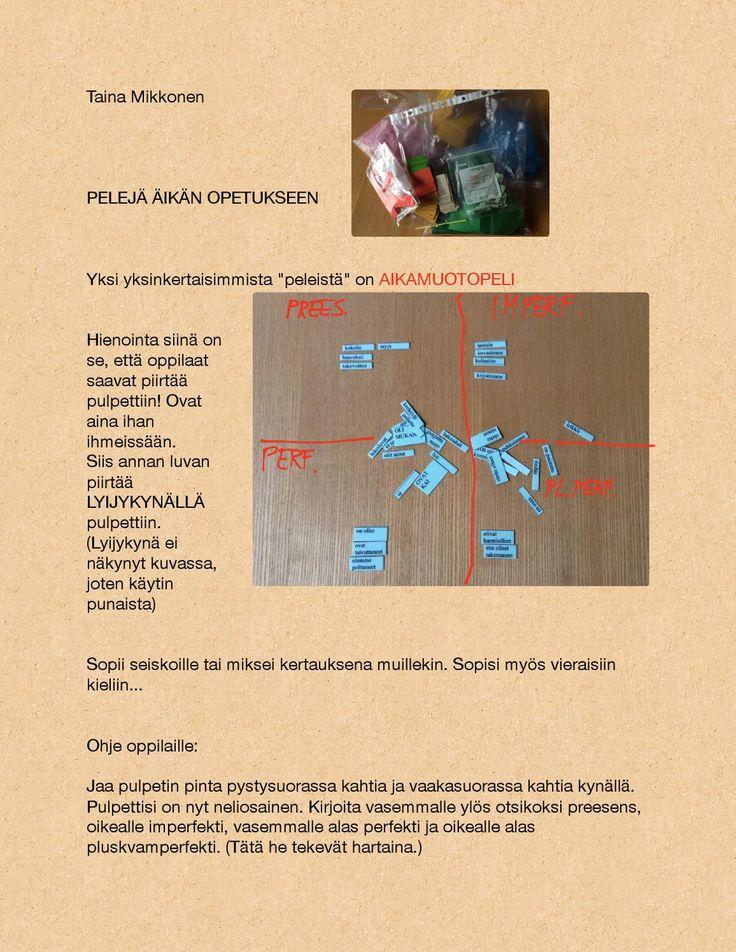 Pelejä äikän opetukseen Äidinkielen opetukseen sopivia pelejä, ensisijaisesti yläkoulun äikkään.