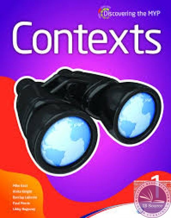 Contexts, the first book in the Discovering the MYP series, encourages students in years 1 and 2 to take responsibility for their own learning, make connections and engage in personal reflection. ISBN: 9781906345969