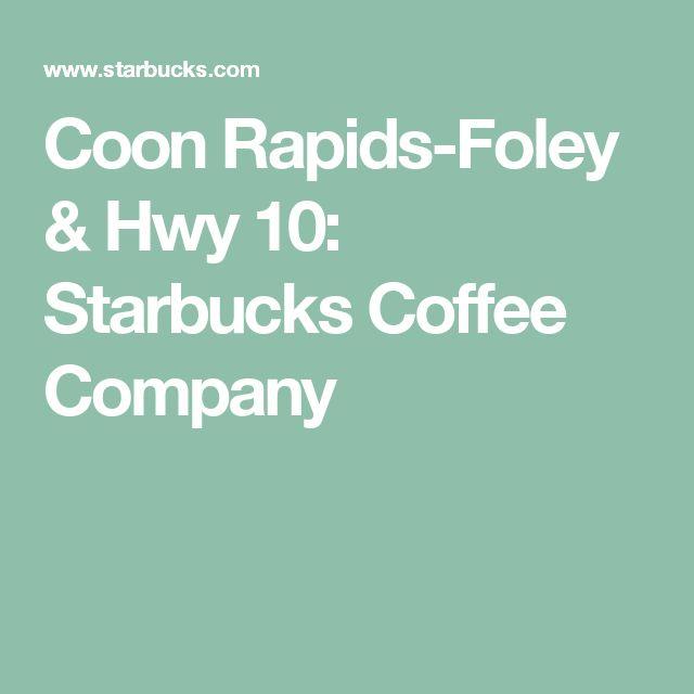 Coon Rapids-Foley & Hwy 10: Starbucks Coffee Company