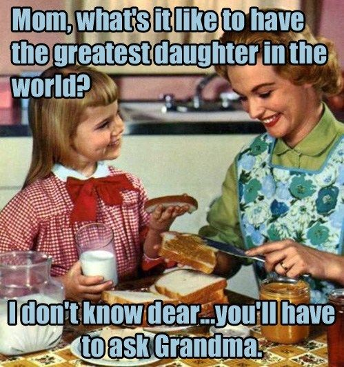 The greatest daughter in the world - vintage retro funny quote