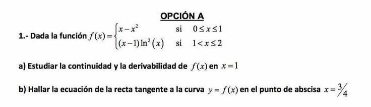 Ejercicio 1A 2015-2016 Junio. Propuesto en examen pau de Canarias. Matemática. Continuidad, derivabilidad y representación de funciones. Límites.