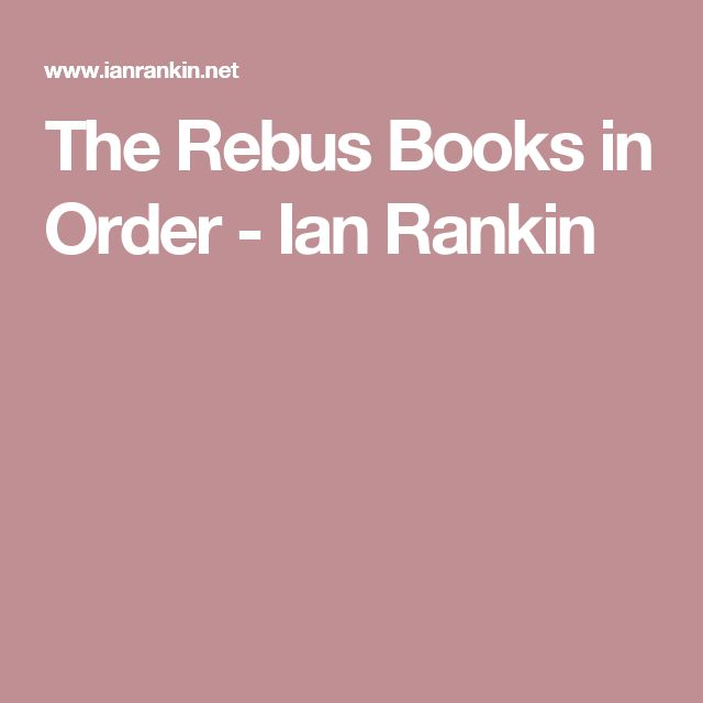 The Rebus Books in Order - Ian Rankin