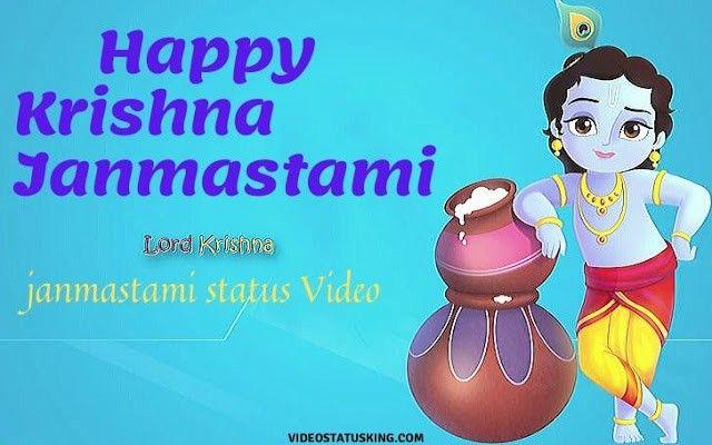 Krishna Janmashtami Videos Download Happy Janmashtami Status Videos 2020 In 2020 Happy Janmashtami Janmashtami Wishes Krishna Songs