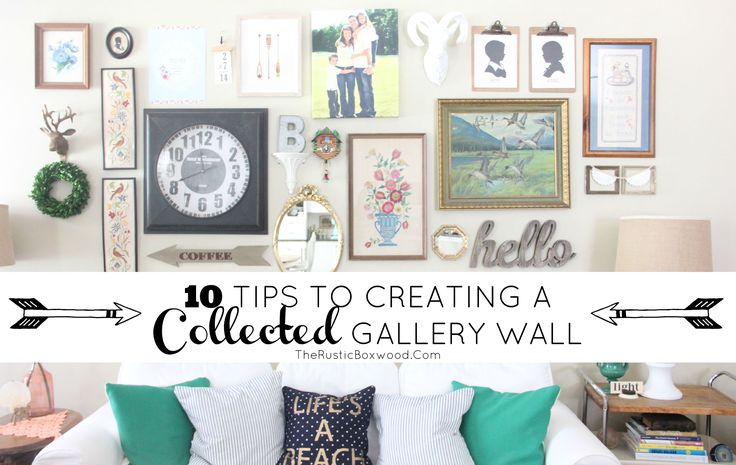 "Creating A Rustic Living Room Decor: How To Create A ""Collected Over Time"" Gallery Wall"