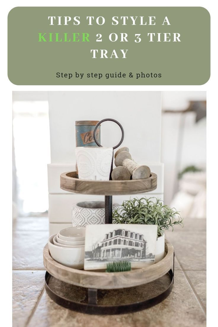 How To Decorate A 3 Tier Tray Photos Kitchen Decor Signs Tiered Tray Diy Tray Decor