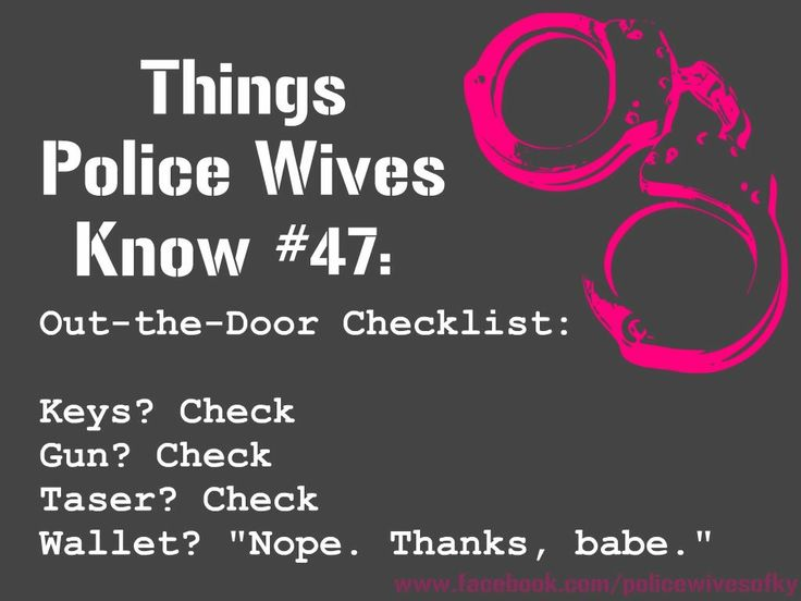 Things Police Wives know