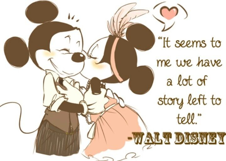 "I am in love with this picture. | ""It seems to me we have a lot of story left to tell."" -Walt Disney"