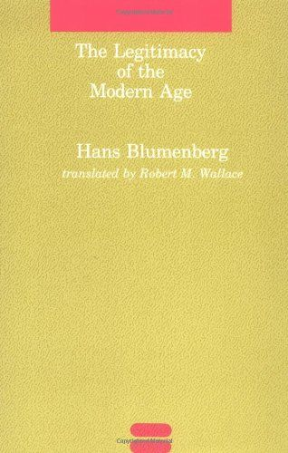 The Legitimacy of the Modern Age (Studies in Contemporary German Social Thought) by Hans Blumenberg,http://www.amazon.com/dp/0262521059/ref=cm_sw_r_pi_dp_3l3rtb1HF0AR32P8