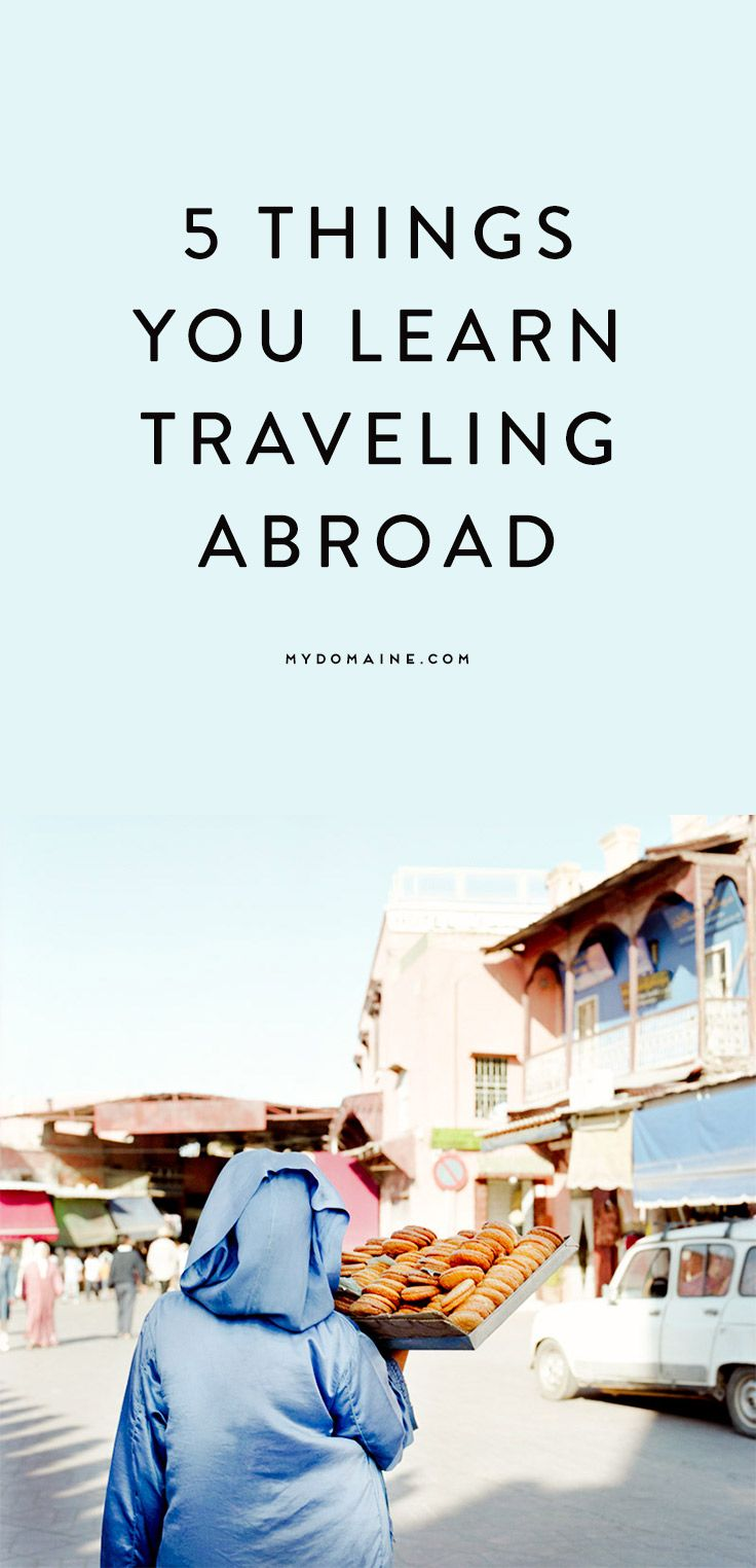Embrace being away from home and learn lots of hard lessons along the way // traveling abroad