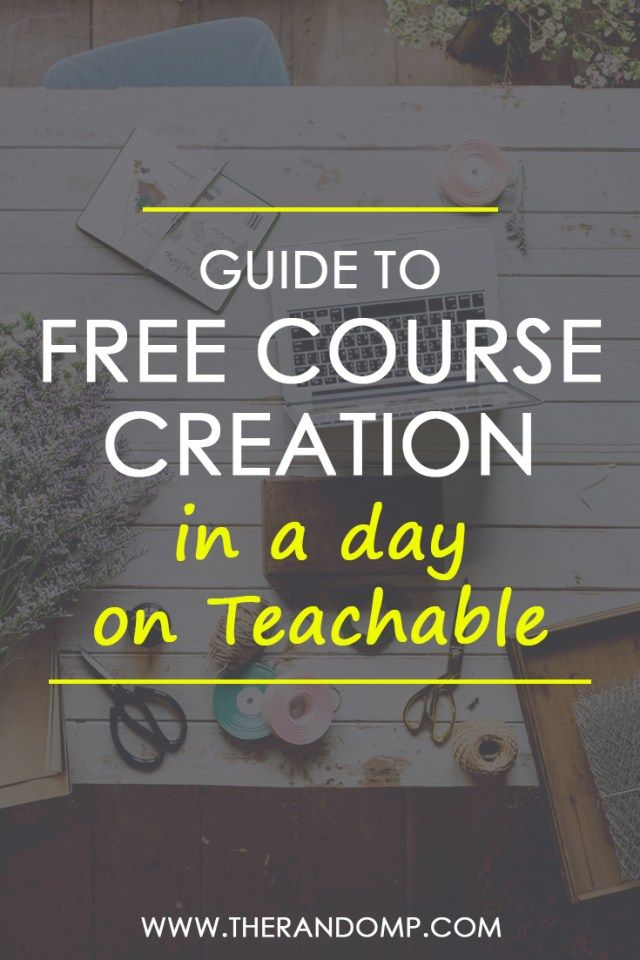 Create free online course on Teachable: this guide will get you started! https://www.therandomp.com/blog/create-free-online-course/