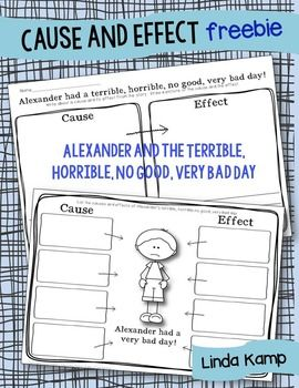 Free cause and effect graphic organizers for  Alexander and the Terrible, Horrible, No Good, Very Bad Day
