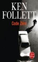 Code zéro par Ken Follett