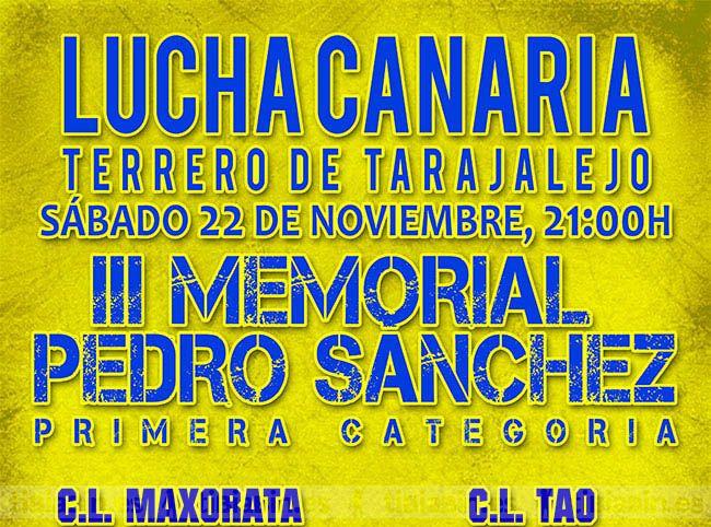 """El sábado 22 de noviembre a partir de las 21:00 horas en el terrero de Tarajalejo, tendrá lugar el """"III MEMORIAL PEDRO SÁNCHEZ"""" de lucha canaria"""