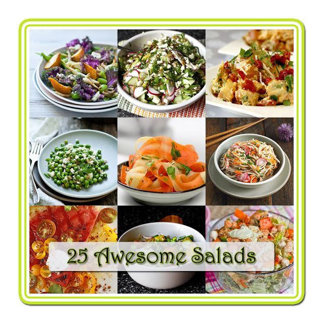 25 Awesome Salads for the SUMMER! Not your run of the mill – The Cottage Market