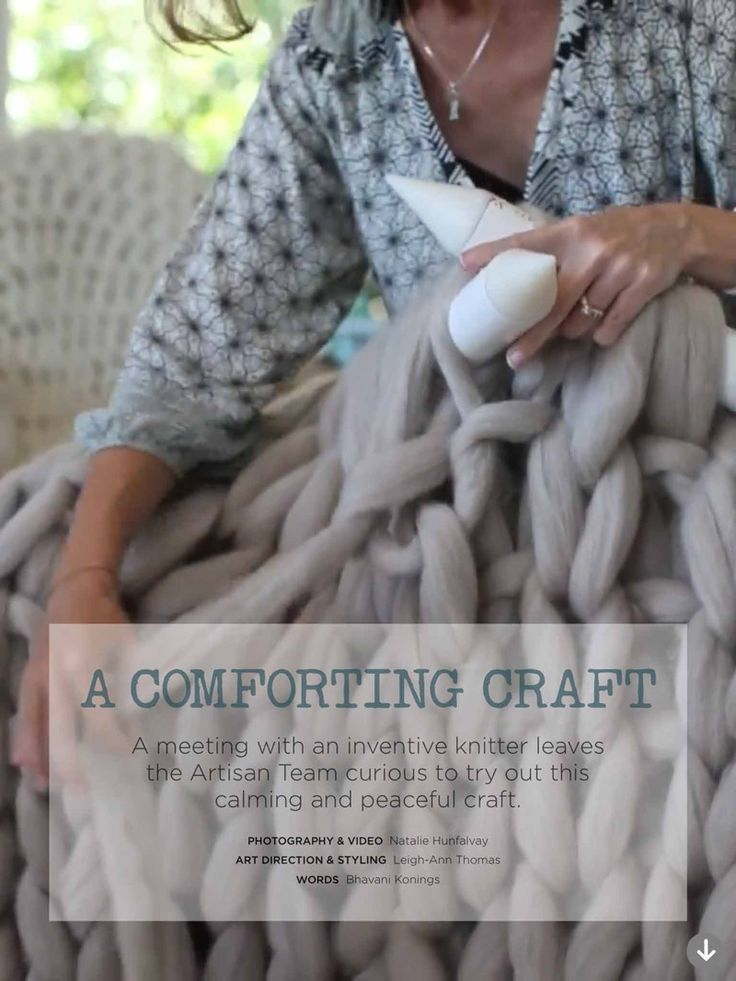 A comforting craft: A meeting with an inventive knitter leaves the Artisan Team curious to try out this calming and peaceful craft.