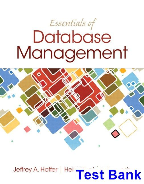 Essentials of Database Management 1st Edition Hoffer Test