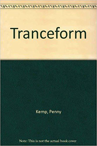 Tranceform: Penny Kemp: 9780919590267: Amazon.com: Books