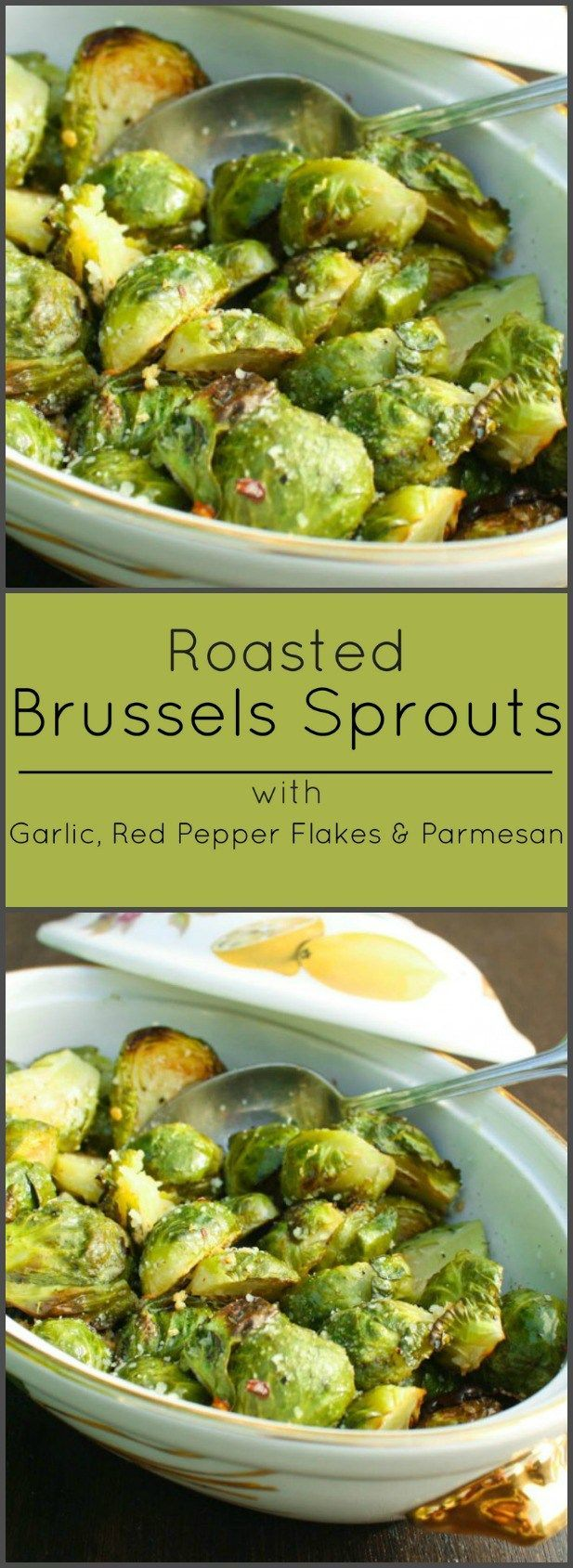 Brussels Sprouts with Roasted Red Pepper Flakes, Garlic and Parmesan Cheese.