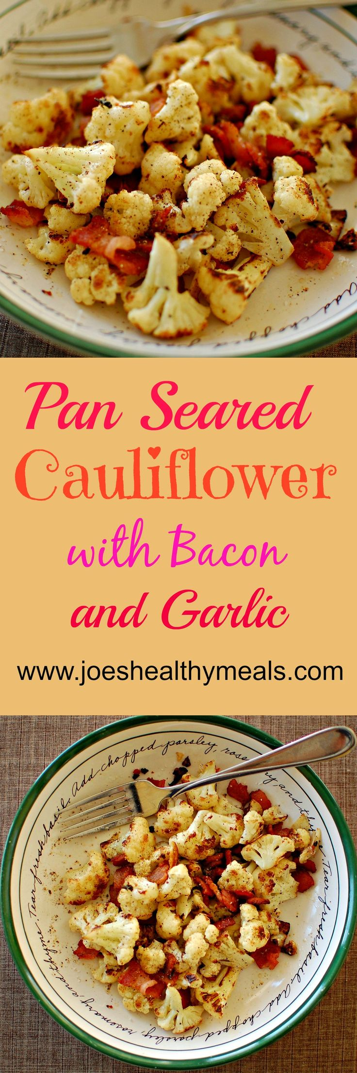 Pan Seared Cauliflower With Bacon And Garlic Recipe.
