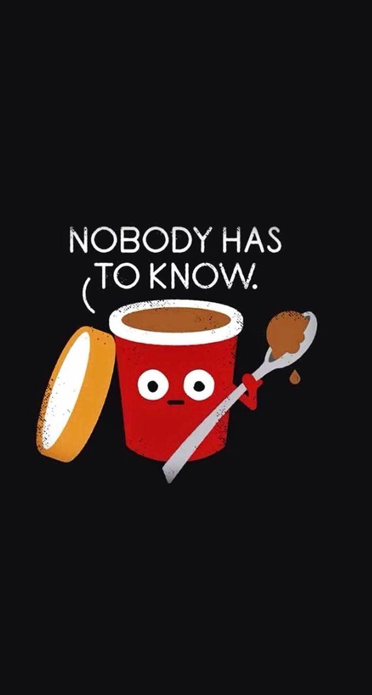No Body Has To Know Funny Cartoon Iphone Wallpapers