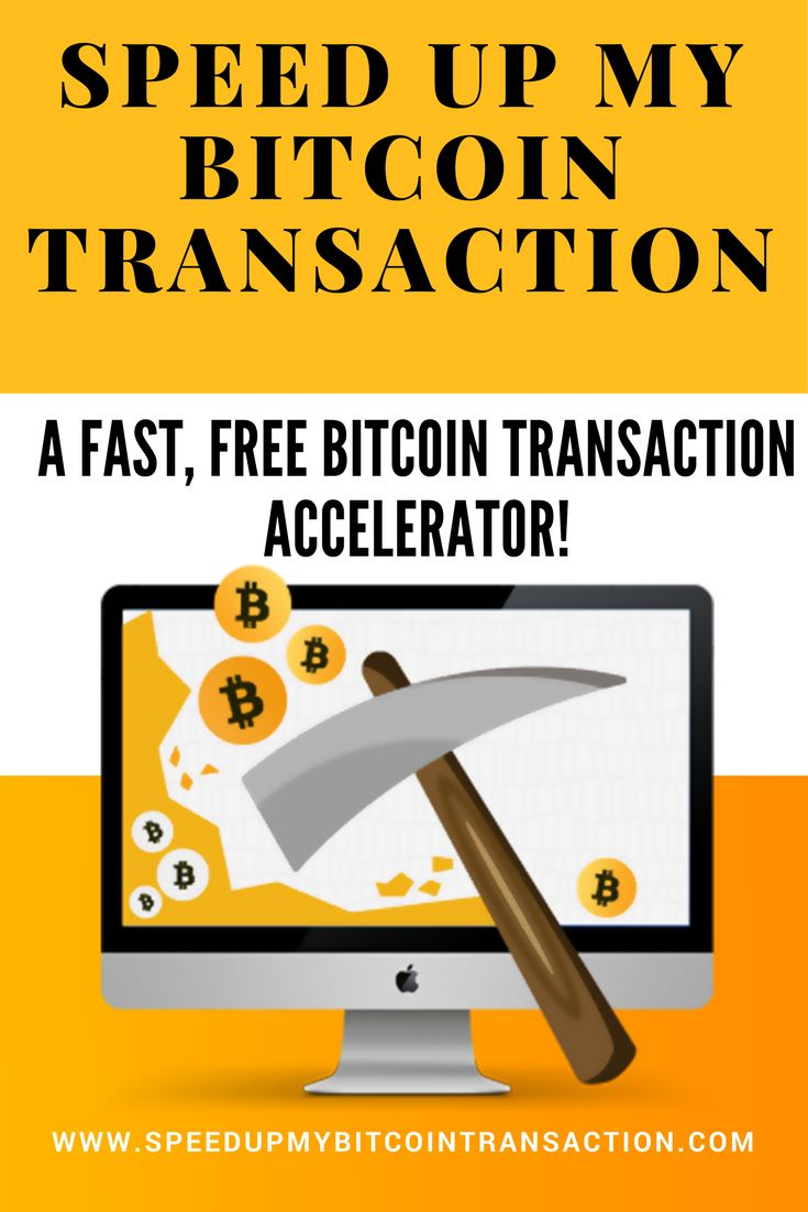 Speed Up  Bitcoin Transaction. The web's first FREE bitcoin accelerator website! Speed up unconfirmed transactions