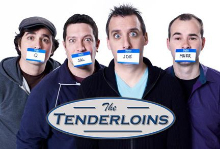 The Impractical Jokers (aka The Tenderloins)