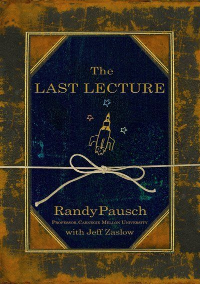 """Thanks to John """"the Charmer"""" I picked it up (: Summer 2012: Worth Reading, Book Club, Randy Pausch, Book Worth, Inspiration Book, The Last Lecture, Life Lessons, Favorite Book, Great Book"""