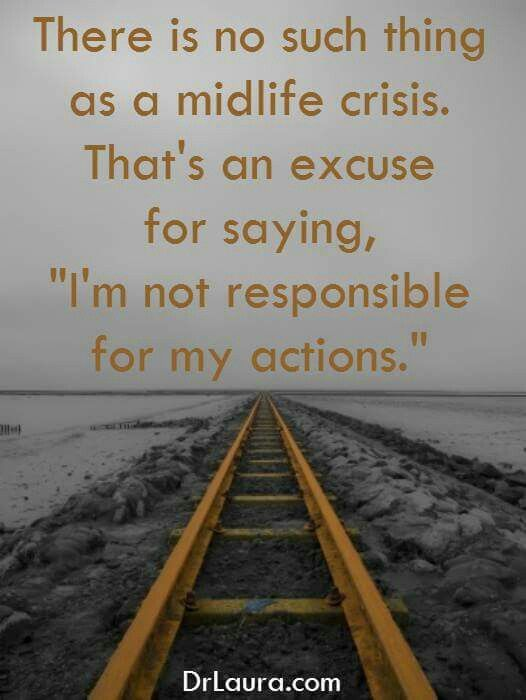"""Or his self-proclaimed """"whole life crisis,"""" an excuse used to keep hurting people without remorse. --LBH"""