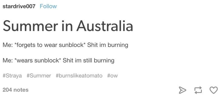 """Chapped lips, burnt face, bushfire warnings and smoke flames"" - Australian love song."