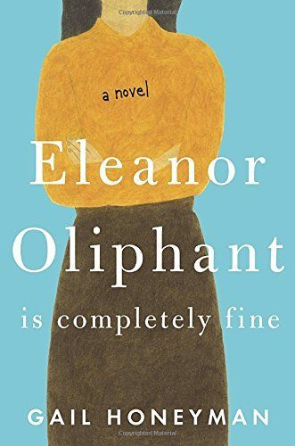 ELEANOR OLIPHANT IS COMPLETELY FINE is the story of three strangers who become the kind of friends who rescue each other from the lives of isolation they have each been living. Give Gail Honeyman's hit debut novel a try!