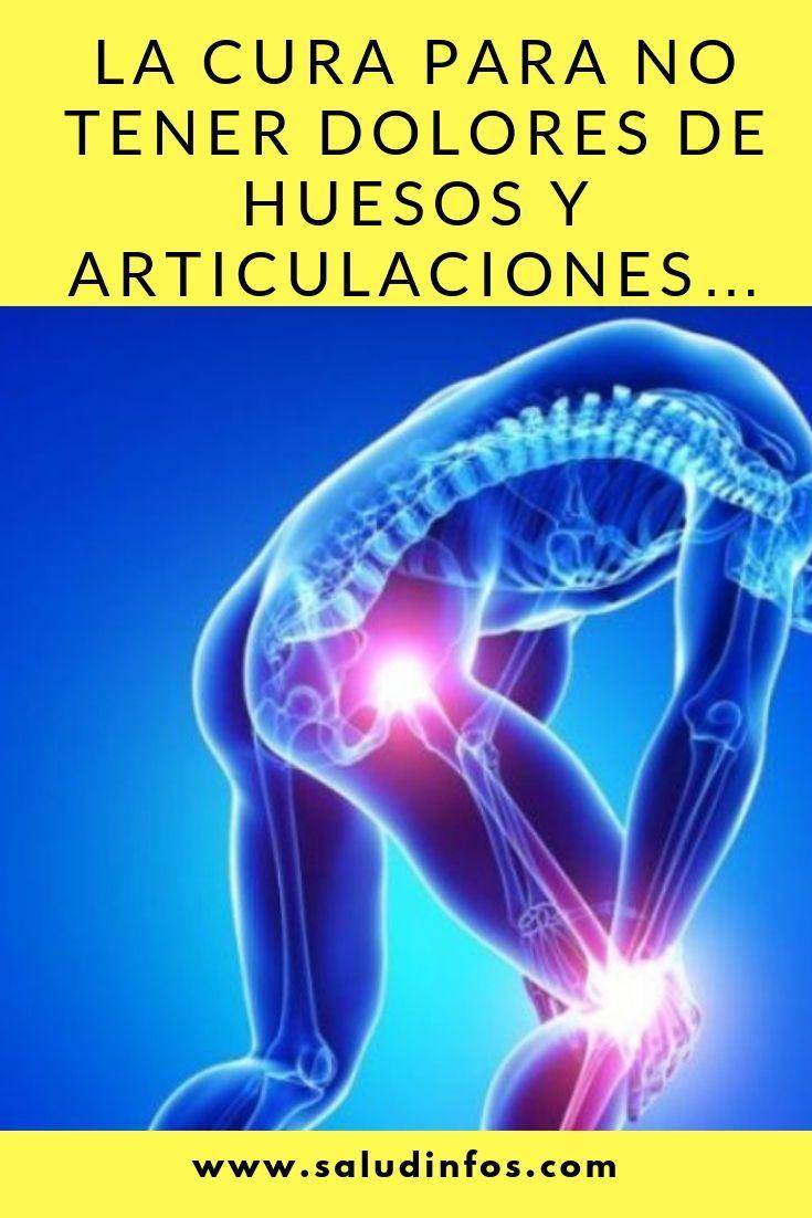 La Cura Para No Tener Dolores De Huesos Y Articulaciones Dolores Huesos Articulaciones Health Fitness Health Fitness