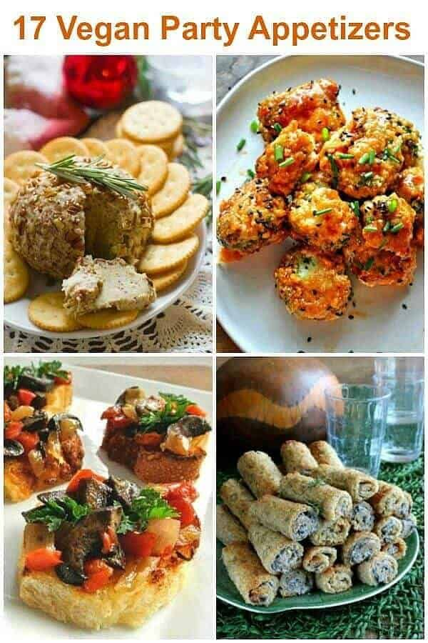 17 Vegan Party Appetizers Appetizers Vegan Recipes