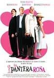 La pantera rosa. S. Levy - 2006. Remake