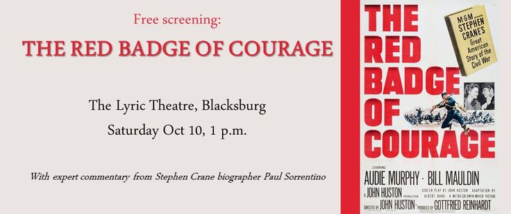 The Virginia Center for Civil War Studies presents The Red Badge of Courage Movie Screening at the Lyric Theatre on Saturday, October 10, 2015. Free