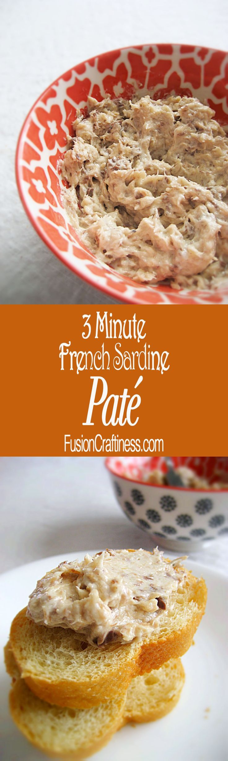 3 Minute French Sardine Pate, easy and delightful!