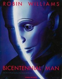 Bicentennial man film poster.jpg  Written By Asimov Concerns a Robot obtaining his rights for freedom .. Hence Bicentennial Man ..