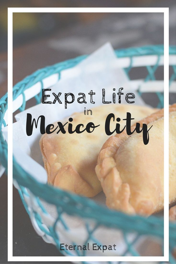 What it's like to live in Mexico City - My First Month in Review | Eternal Expat