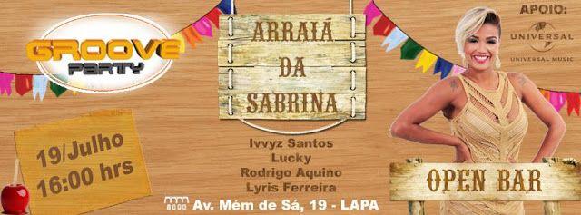 Divulg@rtes.com: Groove Party com Mc Sabrina-Open Bar/Domingo 19-07...