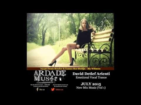 Emotional Vocal Trance Mix July 2015 Vol 1 (ARDADE Music)