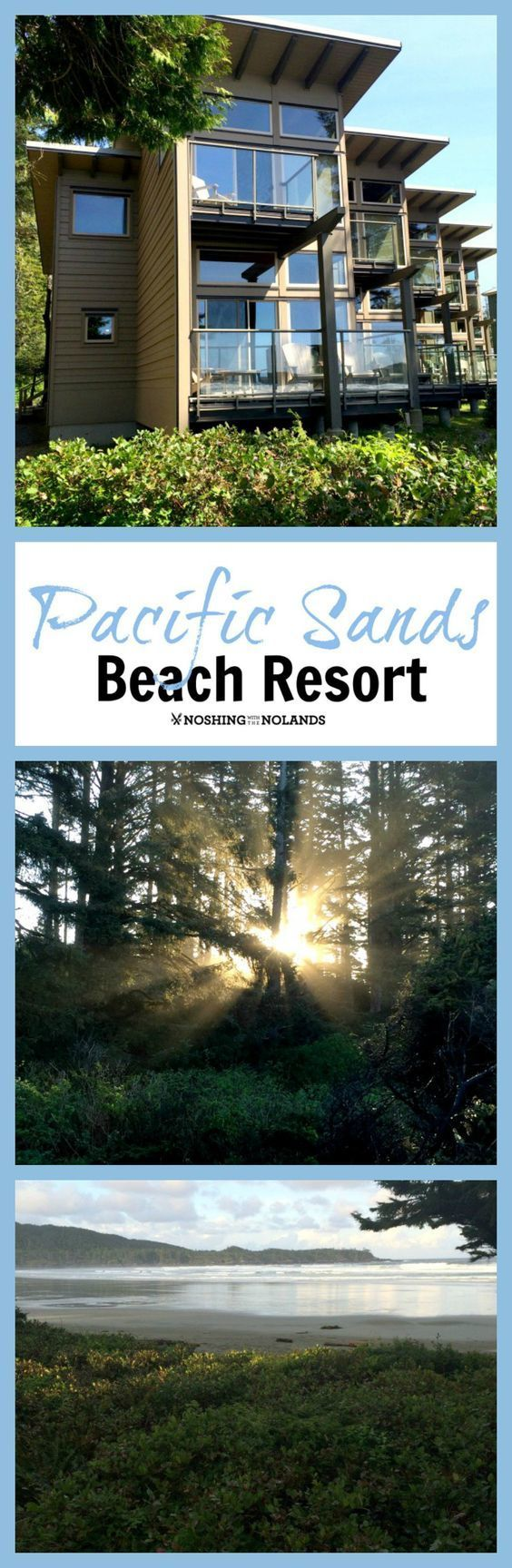 Pacific Sands Beach Resort in gorgeous Tofino, BC. Come and explore BC with whale watching, bear watching, beaches, surfing, dining and more!