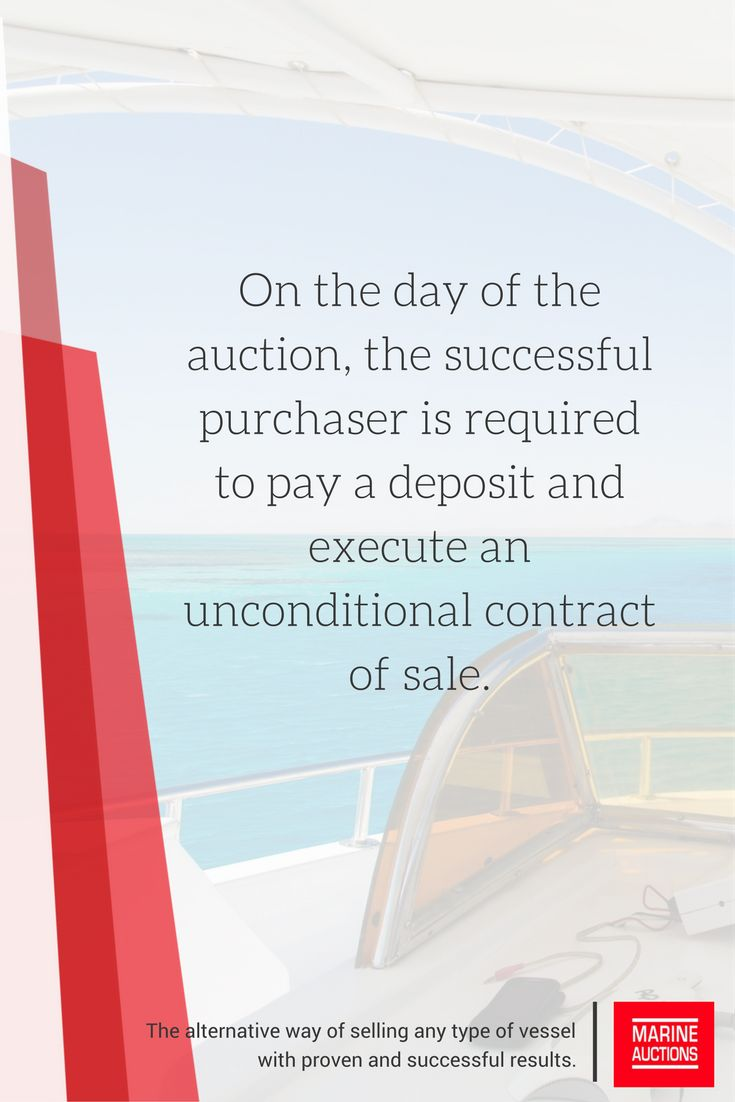 On the day of the auction, the successful purchaser is required to pay a deposit and execute an unconditional contract of sale. #boating